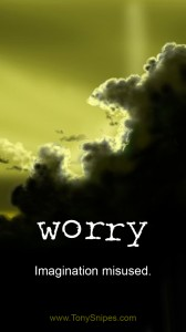 """Worry"" by Tony Snipes"